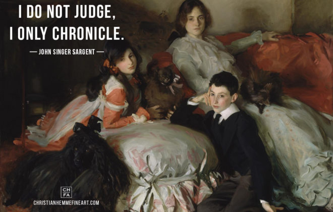 Painting by John Singer Sargent with a quote by the artist.