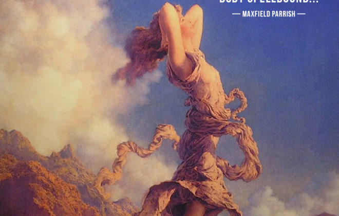 Maxfield Parrish Quote Spellbound